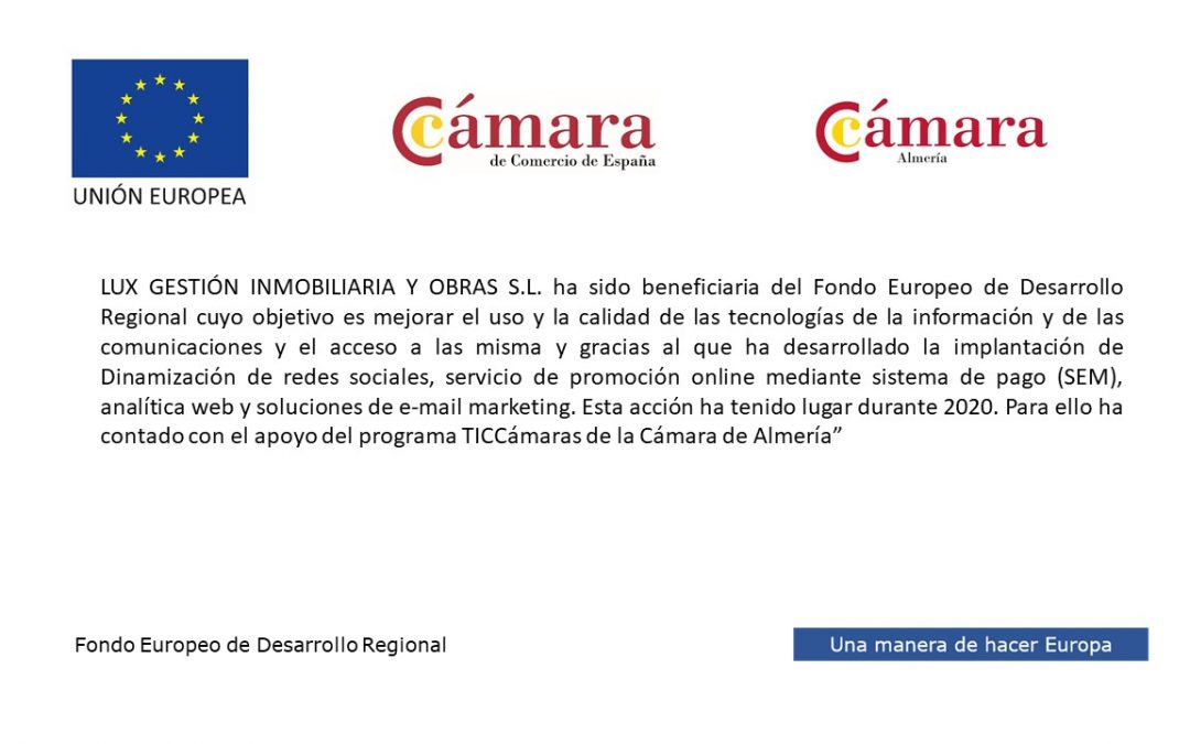LUX GESTIÓN Y OBRAS BENEFICIARIA DEL FONDO EUROPEO DE DESARROLLO REGIONAL